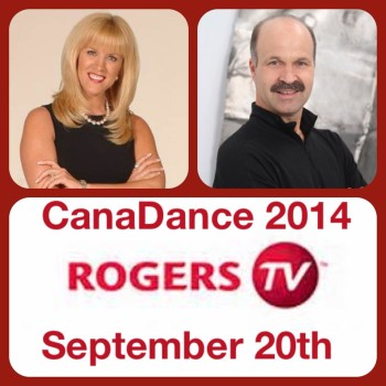 Rogers TV Will Be Front & Centre At Canadance 2014  @ Ottawa Convention Center | Ottawa | Ontario | Canada